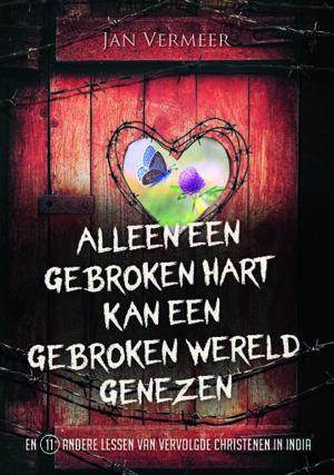 Alleen een gebroken hart kan een gebroken wereld genezen